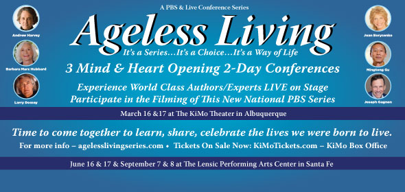 Ageless Living - 3 Mind & Heart Opening 2-Day Conferences