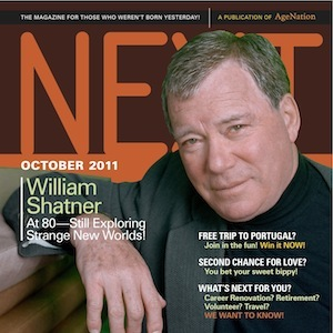 AgeNation's NEXT Magazine for baby boomers & seniors - William Shatner Cover